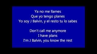 Yo Te Lo Dije - J Balvin Lyrics/Letra Translated/Traducida English/ Español