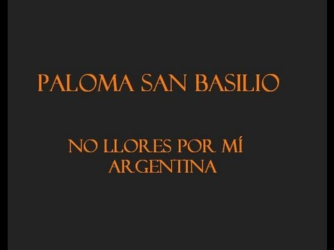 Paloma San Basilio - No llores por mí Argentina (spanyol/magyar)