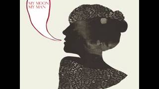 My Moon My Man-Feist With Lyrics