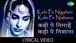 Kahin Pe Nigahein Kahin Pe Nishana with Lyrics | कहीं