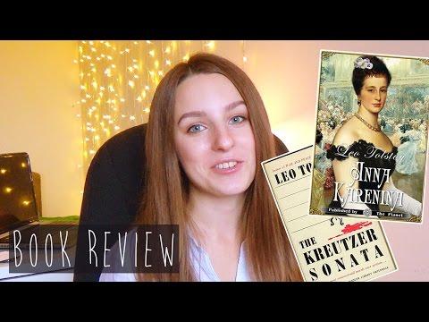 Leo Tolstoy – Anna Karenina, The Kreutzer Sonata    Book review    RUSSIAN LITERATURE
