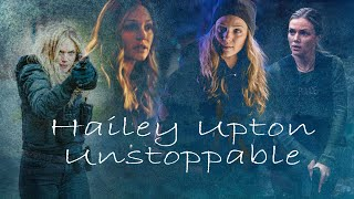 Hailey Upton - Unstoppable