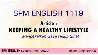 English SPM - Article : Healthy Lifestyle