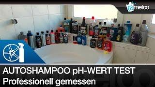 Autoshampoo pH Wert Test | Welche Shampoo ist pH neutral und welches alkalisch und welches sauer