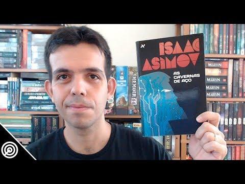 Resenha - AS CAVERNAS DE AÇO (ROBÔS VOL.1) - Leitura #234