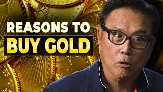Why You Should Buy Gold and Silver - Robert Kiyosaki