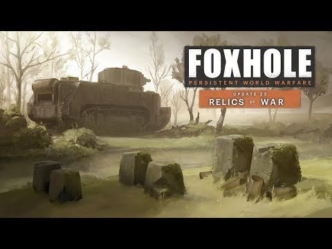 3 New Vehicles & Resistance Phase [Relics of War] - Foxhole (Update 0.23)