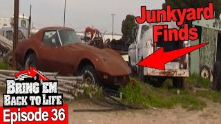 Junkyard Finds | BRING 'EM BACK TO LIFE Ep 36 (Full Episode)
