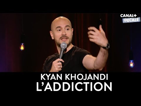 Kyan Khojandi - L' ADDICTION [Sketch COMPLET]
