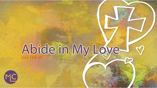 Abide in My Love