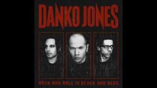 Danko Jones - You Wear Me Down