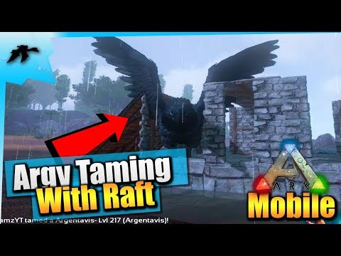 Ark Mobile Ep2| Solo Argentavis Tame/Raft Taming Pen|PvX Let's Play