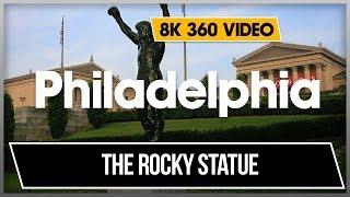 8k 360 VR Video The Rocky Statue and the Rocky Steps Visit Philadelphia