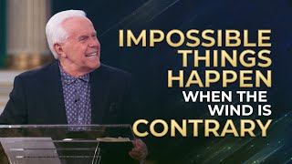 Impossible Things Happen When The Wind is Contrary (May 3, 2020)   Jesse Duplantis