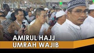 Amirul Hajj Laksanakan Umrah Wajib Pukul 02.00 Dini Hari