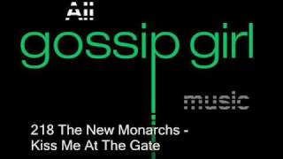 The New Monarchs- Kiss me at the Gate