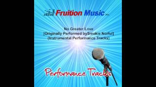No Greater Love (High Key with Background Vocals) [Smokie Norful] [Instrumental Track] SAMPLE