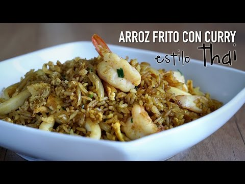 Arroz frito con curry estilo Thai - Thai Curry Fried Rice Recipe