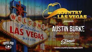 Austin Burke 'Sleepin' Around'