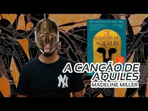 A Canção de Aquiles, uma aventura no tempo da Ilíada | Mil Páginas
