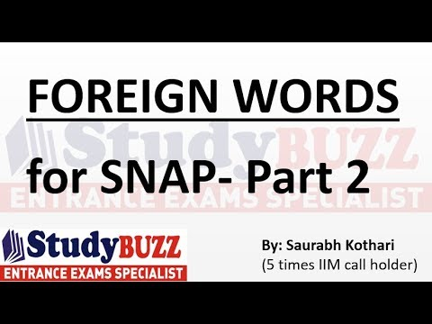 Most important foreign words for SNAP exam- Part 2/2