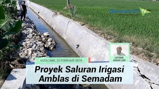 Proyek Saluran Irigasi Amblas, Anggaran Capai Miliaran Rupiah dari DOKA 2018