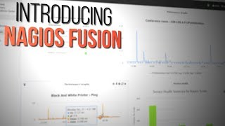 Introducing Nagios Fusion 4