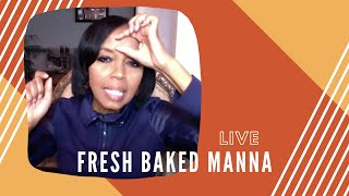 #FreshBakedMannaLive | Living A Consecrated Life