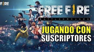 FREE FIRE PURGATORIO: JUGANDO CON SUSCRIPTORES