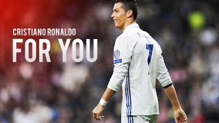 Cristiano Ronaldo   I Do This For You ● 201617 HD