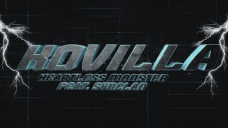 Kovilla - Heartless Monster (feat. Synclan)