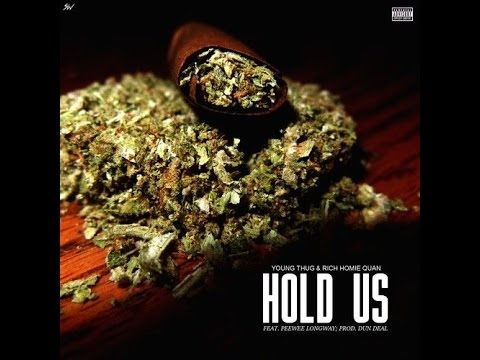 Young Thug - Hold Us Feat. Rich Homie Quan & Peewee Longway