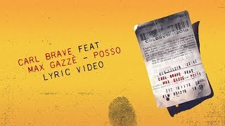 Carl Brave (feat. Max Gazzé)   Posso (Lyric Video)