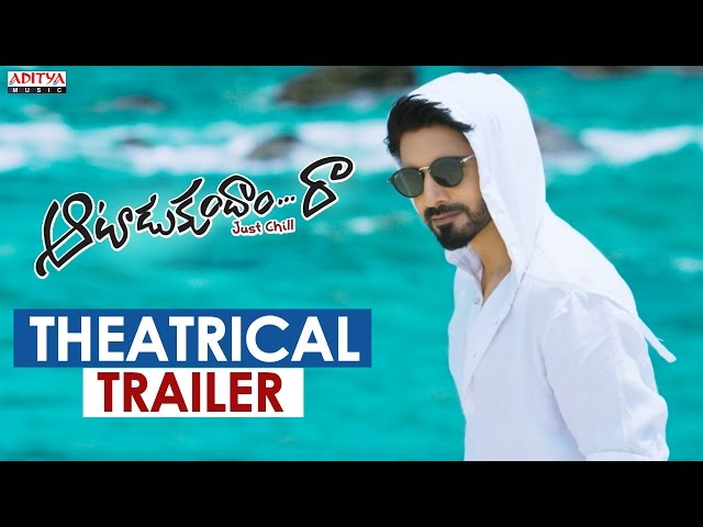 Aatadukundam Raa Movie Theatrical Trailer | Sushanth, Sonam Bajwa