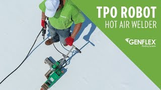 TPO Robot Hot Air Welder