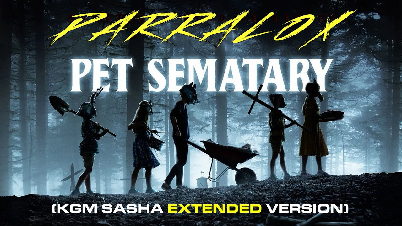 Parralox - Pet Sematary (KGM Sasha Extended Version) (Music Video)