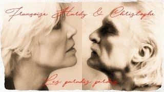 """Françoise Hardy & Christophe """"Les paradis perdus"""""""