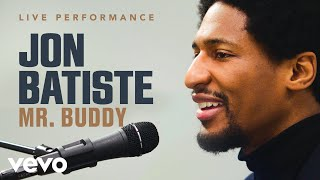 "Jon Batiste - ""Mr. Buddy"" Live Performance | Vevo"