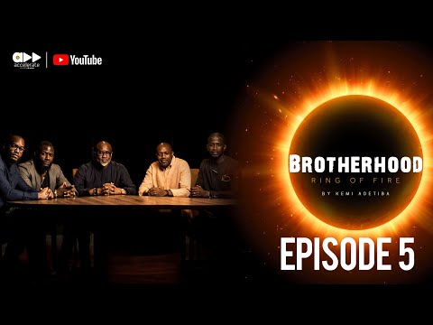 Brotherhood (Ring Of Fire)- The Five Men Of Faith- Part 2 (Ep 6)