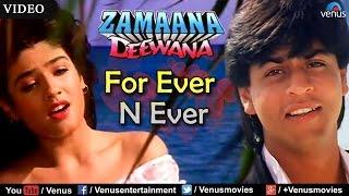 For Ever N Ever (Zamaana Deewana) - YouTube