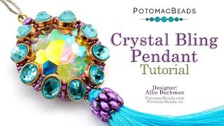 Crystal Bling Pendant - DIY Jewelry Making Tutorial By PotomacBeads