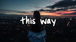 khalid & h.e.r - this way // lyrics