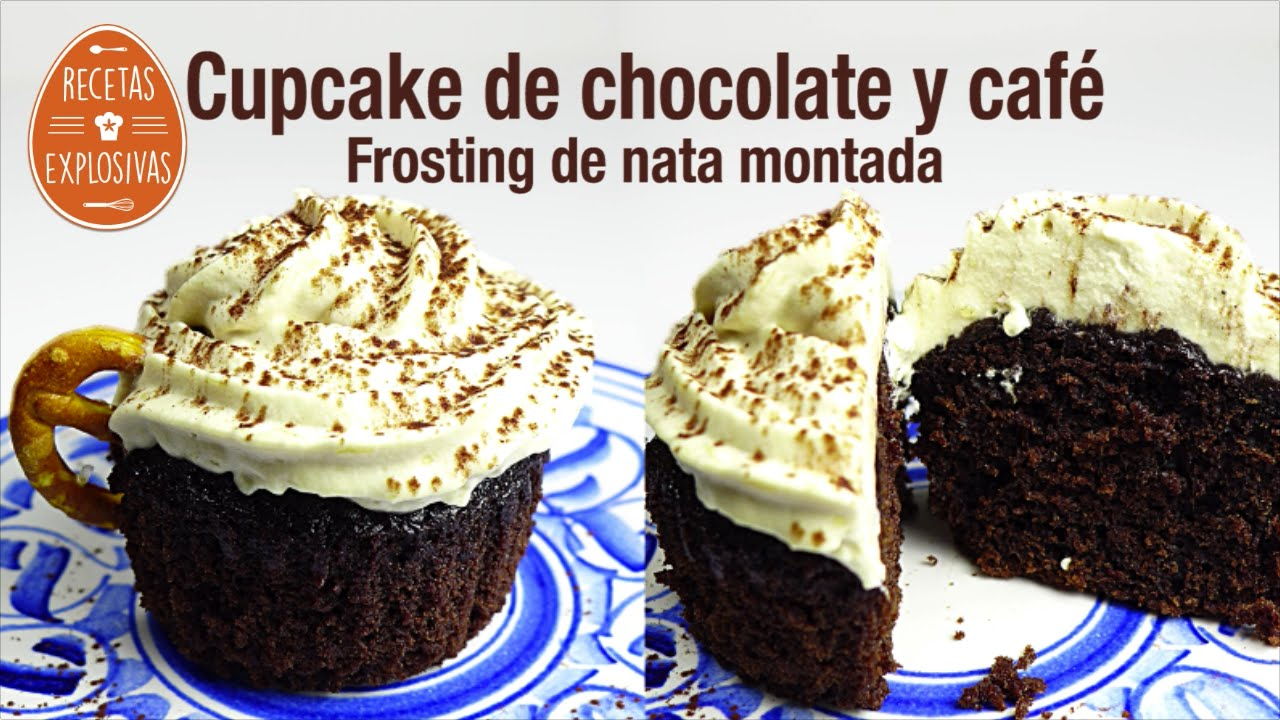 Cupcakes de Café y Chocolate con frosting de Nata montada - Recetas Explosivas
