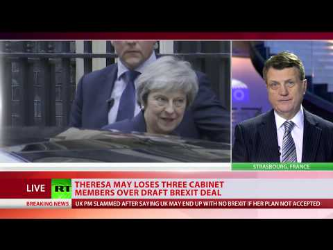 4* resignations and counting: May loses top cabinet members over Brexit deal
