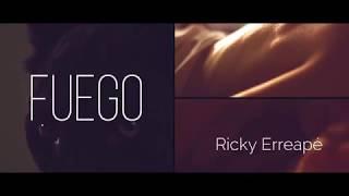 Fuego | BASTARDO | Ricky Erreapé