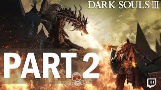 Agraelus Oddshot - Dark Souls 3  | Part 2