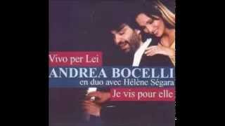 Andrea Bocelli & Helene Segara - Vivo Per Lei (Al Dente)(HQ)LYRICS