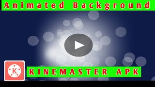 kinemaster background animation video download - TH-Clip