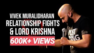 Relationship fights & Lord Krishna | Standup Comedy By Vivek Muralidharan