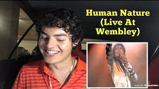 Michael Jackson - Human Nature (Live At Wembley July 16, 1988) | REACTION